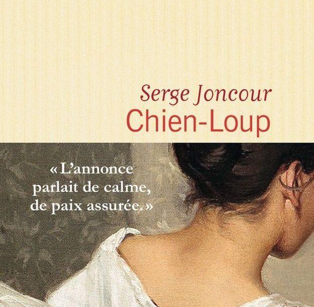 Chien-Loup – Serge Joncour