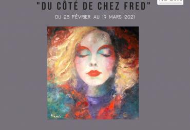 Exposition «Du côté de chez Fred»